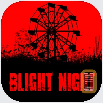 Blight Night: You Are Not Safe by Clevyr, Inc. (iPhone)