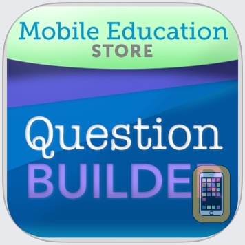 Question Builder for iPad by Mobile Education Store LLC (iPad)
